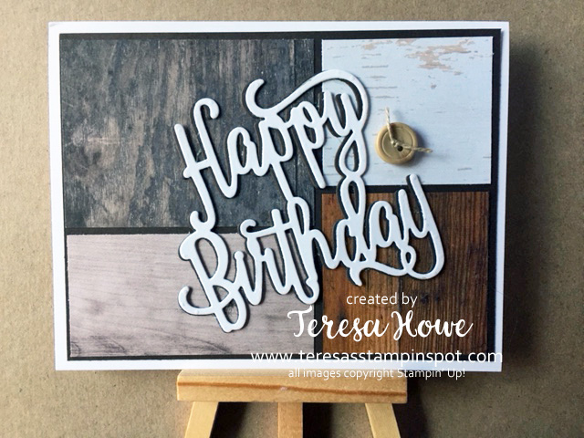 Wood Textures, Masculine, Birthday, Stampin' Up!, SU!